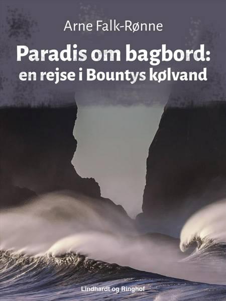 Paradis om bagbord af Arne Falk-Rønne