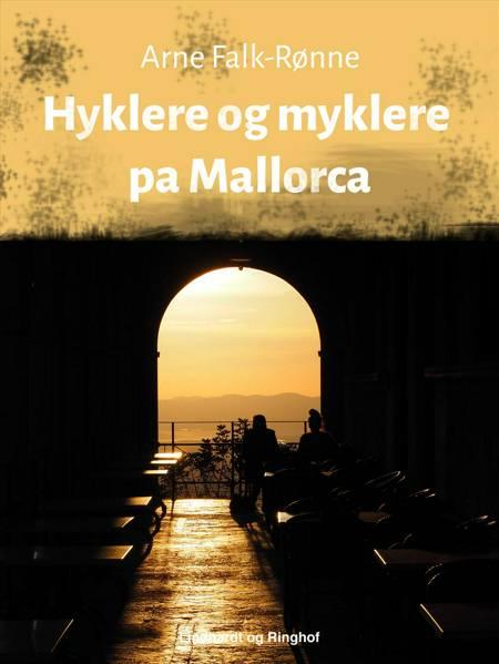 Hyklere og myklere på Mallorca af Arne Falk-Rønne