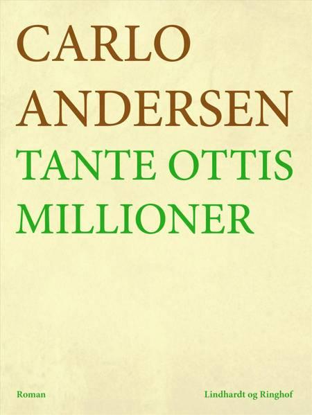 Tante Ottis millioner af Carlo Andersen