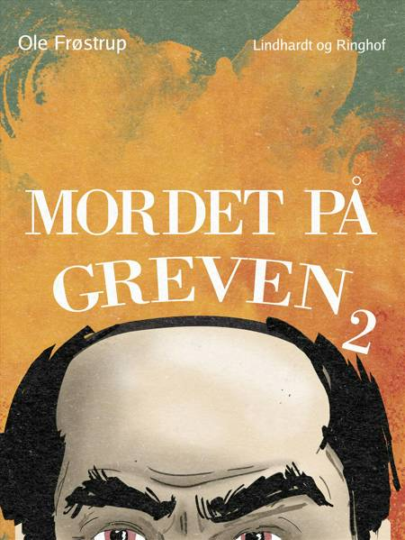 Mordet på greven af Ole Frøstrup