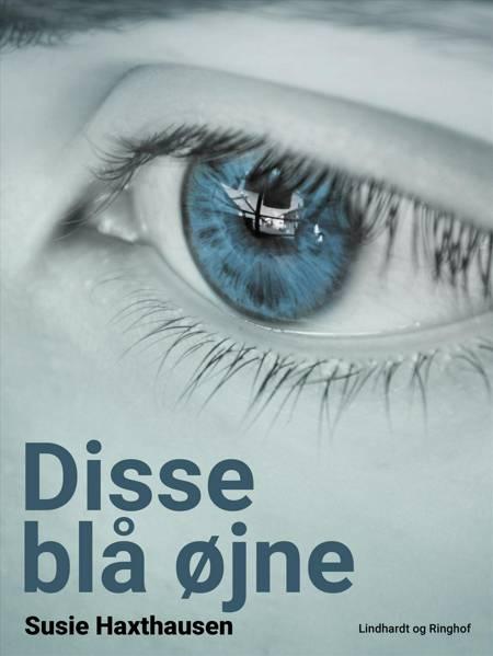 Disse blå øjne af Susie Haxthausen