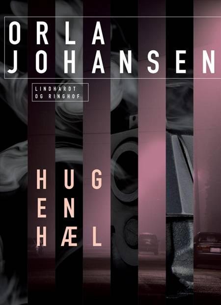 Hug en hæl af Orla Johansen