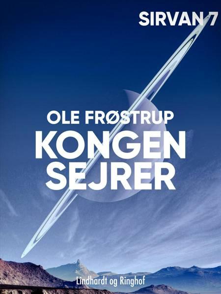Kongen sejrer af Ole Frøstrup