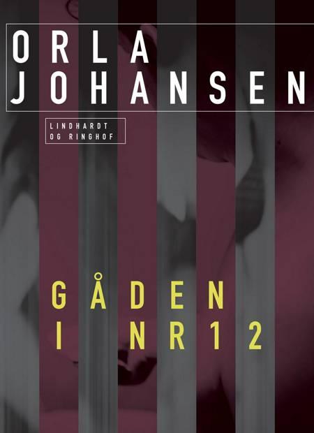 Gåden i nr. 12 af Orla Johansen