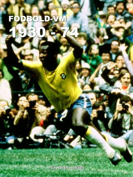 Fodbold VM 1930-74 af Per Høyer Hansen