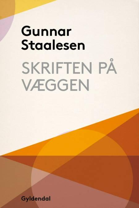 Skriften på væggen af Gunnar Staalesen
