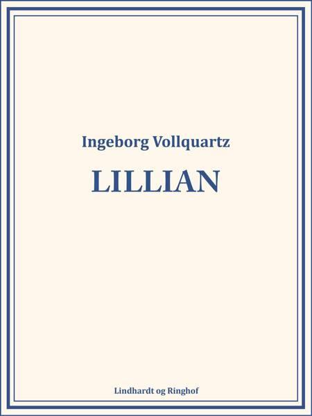 Lillian af Ingeborg Vollquartz