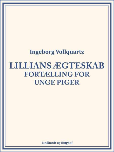 Lillians ægteskab af Ingeborg Vollquartz