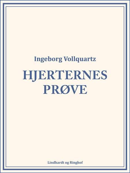 Hjerternes Prøve af Ingeborg Vollquartz