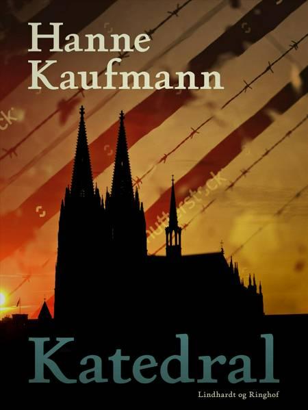 Katedral af Hanne Kaufmann