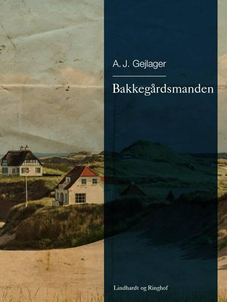 Bakkegårdsmanden af A.J. Gejlager