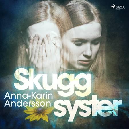 Skuggsyster af Anna-Karin Andersson