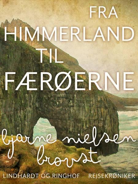Fra Himmerland til Færøerne af Bjarne Nielsen Brovst