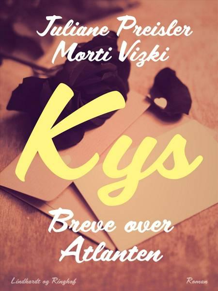 Kys af Juliane Preisler og Morti Vizki