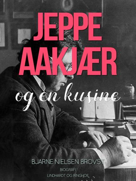 Jeppe Aakjær og en kusine af Bjarne Nielsen Brovst