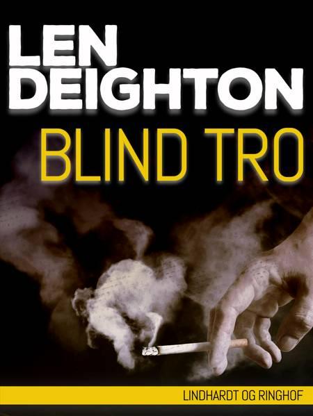 Blind tro af Len Deighton