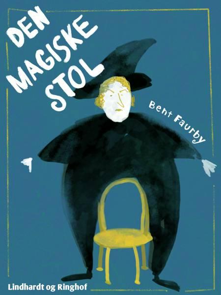 Den magiske stol af Bent Faurby