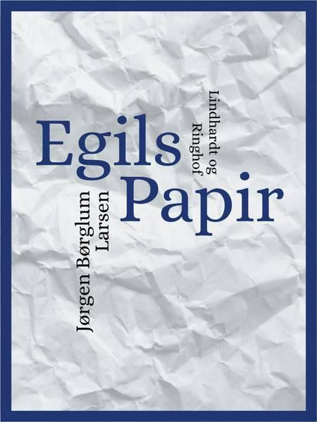 Egils papir af Jørgen Børglum Larsen