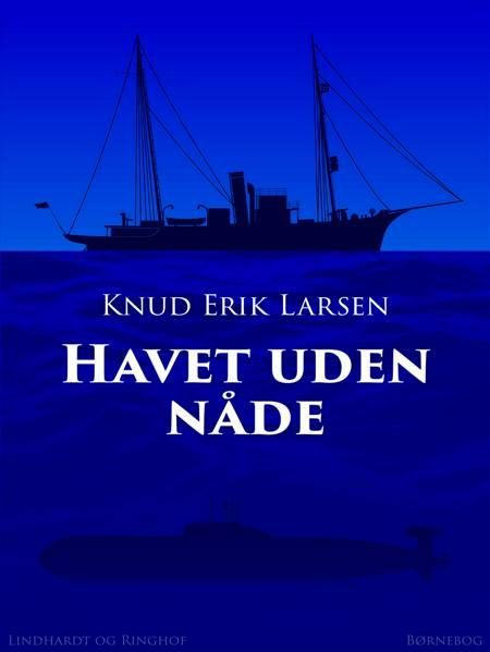 Havet uden nåde af Knud Erik Larsen