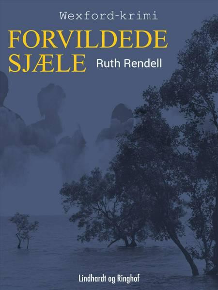 Forvildede sjæle af Ruth Rendell