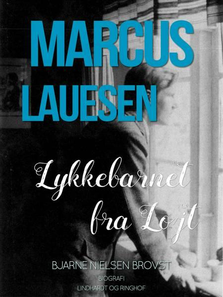 Marcus Lauesen af Bjarne Nielsen Brovst og Marcus Lauesen