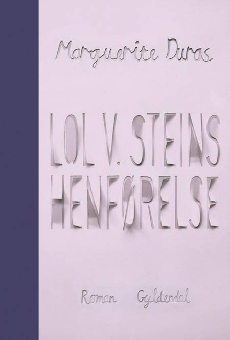 Lol V. Steins henførelse af Marguerite Duras