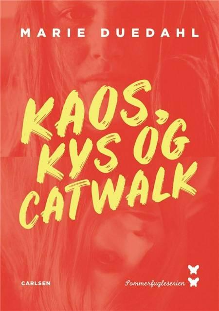 Kaos, kys og catwalk af Marie Duedahl