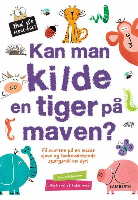 Kan man kilde en tiger på maven? af Sue Nicholson