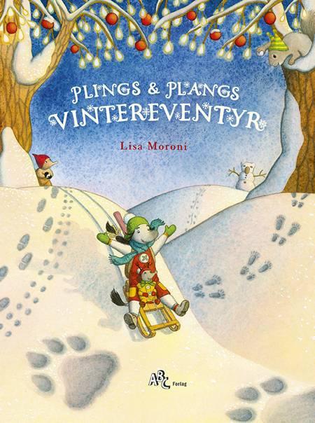 Plings & Plangs vintereventyr af Lisa Moroni
