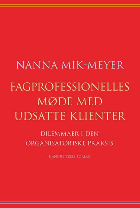 Fagprofessionelles møde med udsatte klienter af Nanna Mik-Meyer