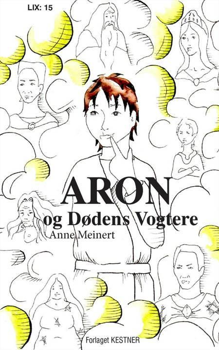 Aron og Dødens Vogtere af Anne Meinert