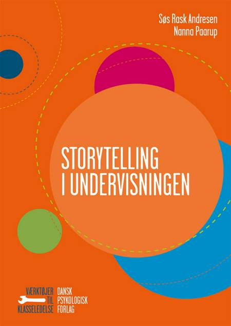 Storytelling i undervisningen af Søs Rask Andresen og Nanna Paarup