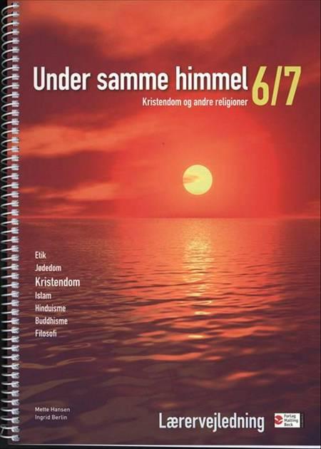 Under samme himmel 6/7, Vejledning, Netadgang af Mette Hansen og Ingrid Berlin