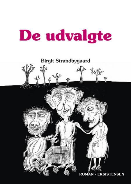 De udvalgte af Birgit Strandbygaard