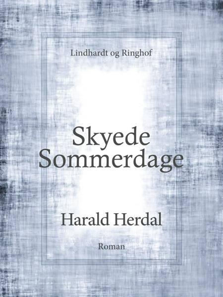 Skyede sommerdage af Harald Herdal