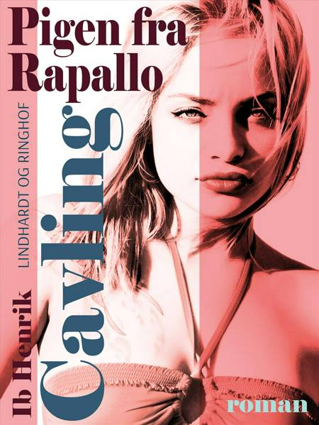 Pigen fra Rapallo af Ib Henrik Cavling