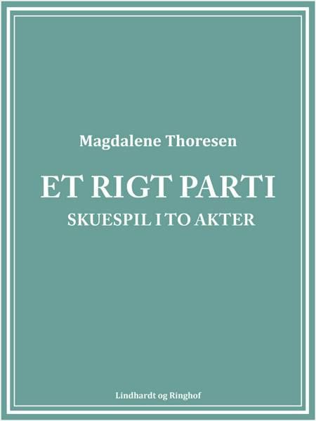 Et rigt parti af Magdalene Thoresen