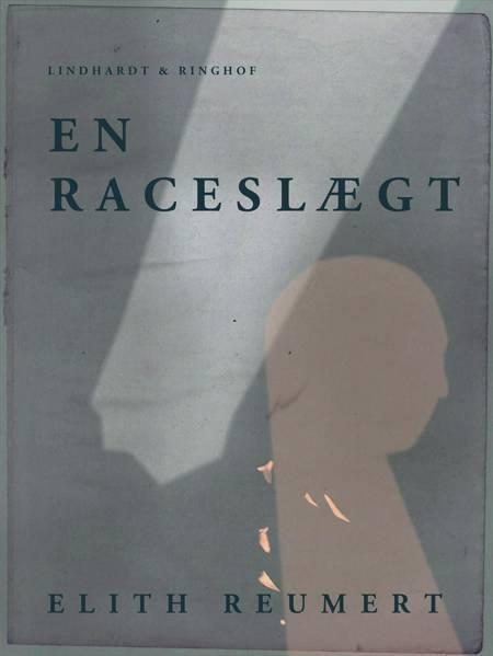 En raceslægt af Elith Reumert