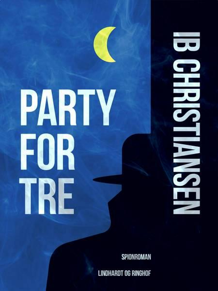 Party for tre af Ib Christiansen