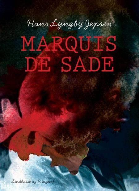 Marquis de Sade af Hans Lyngby Jepsen