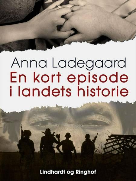 En kort episode i landets historie af Anna Ladegaard