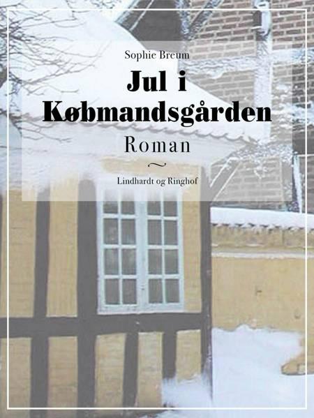 Jul i Købmandsgården af Sophie Breum
