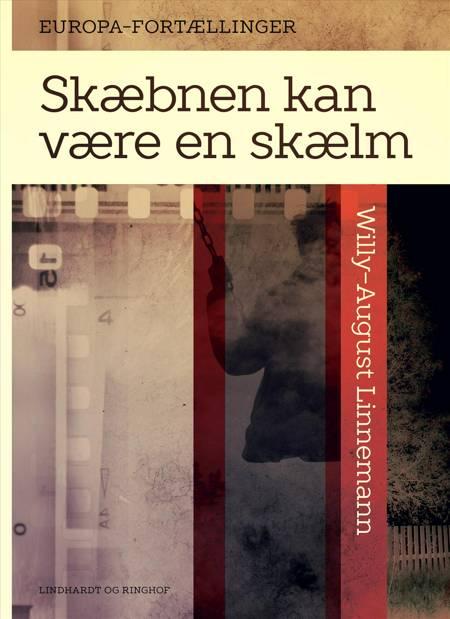 Skæbnen kan være en skælm af Willy-August Linnemann