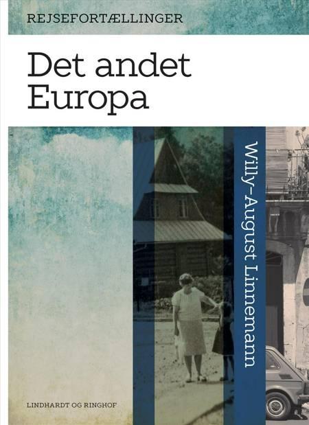 Det andet Europa af Willy-August Linnemann