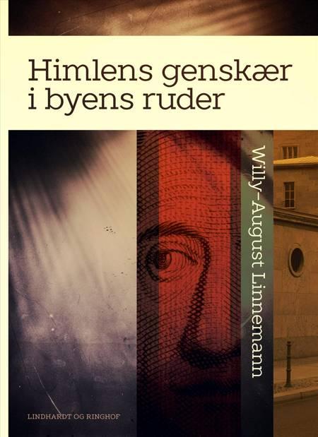 Himlens genskær i byens ruder af Willy-August Linnemann