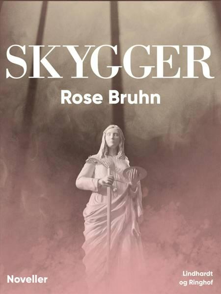 Skygger af Rose Bruhn