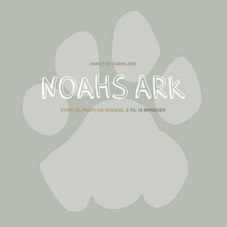 Noahs Ark af Annette Danielsen