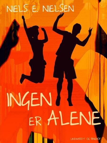 Ingen er alene af Niels E. Nielsen