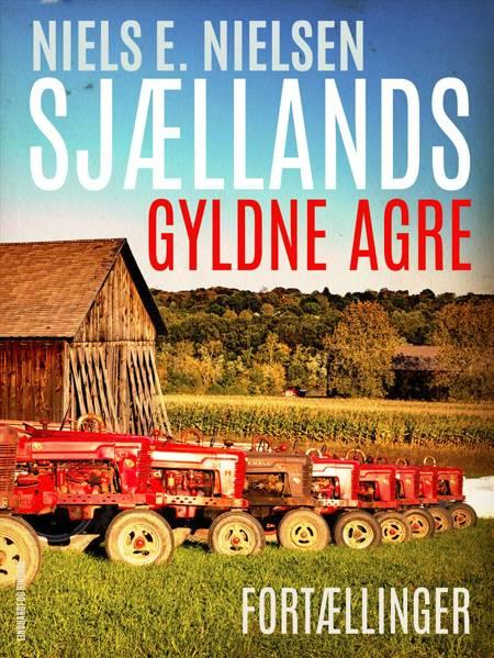 Sjællands gyldne agre af Niels E. Nielsen