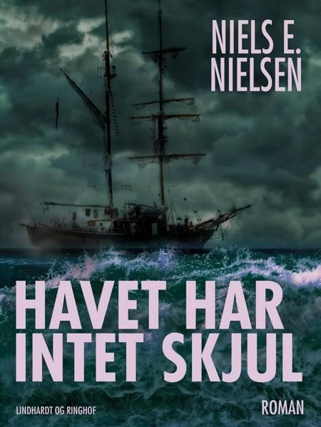 Havet har intet skjul af Niels E. Nielsen